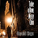 Take a Bow, Missy Chin Audiobook by Gerald Heys Narrated by William Turbett