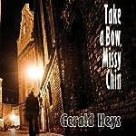Take a Bow, Missy Chin | Gerald Heys