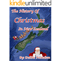 The History of Christmas in New Zealand (English Edition)