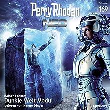 Dunkle Welt Modul (Perry Rhodan NEO 169) Hörbuch von Rainer Schorm Gesprochen von: Hanno Dinger