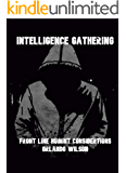 Intelligence Gathering: Front Line HUMINT Considerations