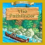 The Pathfinder: Bring the Classics to Life | James Fenimore Cooper