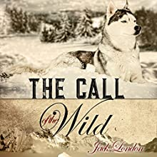 The Call of the Wild Audiobook by Jack London Narrated by Kevin Theis