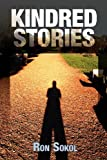 Kindred Stories, Ron Sokol, 1770979166