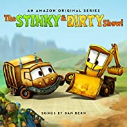 The Stinky & Dirty Show (Music from the Amazon Original Ser