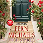 High Stakes: The Men of the Sisterhood, Book 3 | Fern Michaels