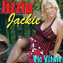 Jizzin' Jackie