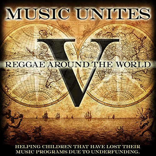 Music Unites - Reggae Around the World, Vol. 5 (Reggae Around The World compare prices)