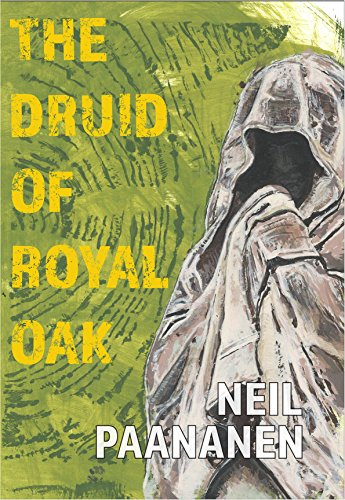 The Druid of Royal Oak - Oaks Twelve Michigan
