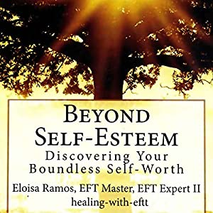 Beyond Self-Esteem Audiobook