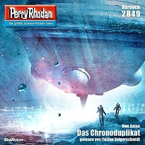 Das Chronoduplikat (Perry Rhodan 2849) Hörbuch