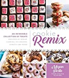img - for Cookie Remix: An Incredible Collection of Treats Inspired By Sodas, Candies, Ice Creams, Donuts and More book / textbook / text book