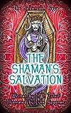 The Shaman's Salvation (The Balderdash Saga Book 3)