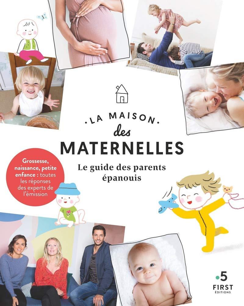 Amazon.fr - La maison des maternelles-Le guide des parents