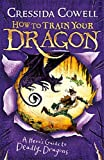 A Hero's Guide to Deadly Dragons: Book 6 (How To Train Your Dragon, Band 20)