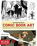 img - for Foundations in Comic Book Art: SCAD Creative Essentials (Fundamental Tools and Techniques for Sequential Artists) book / textbook / text book