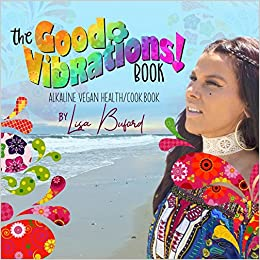 The Good Vibrations Book: Lisa Buford: 9781976083099: Amazon com: Books