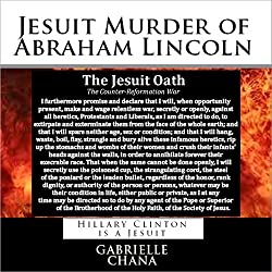 Jesuit Murder of Abraham Lincoln