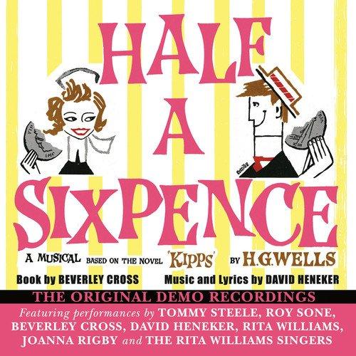 Half a Sixpence: Original Demo Recordings
