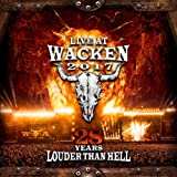 Live at Wacken 2017-28 Years Louder Than Hell
