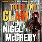 Tooth and Claw   Nigel McCrery