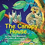 The Canopy House - Volume 1, Michele R. Menard, 098879697X