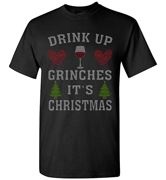90a5dca2 Ugly Drink up Grinches.It's Christmas T-Shirt at Amazon Men's Clothing  store: