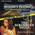 The Scrambled Yeggs: Shell Scott, Book 5 | Richard S. Prather