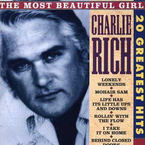 (Charlie Rich - Most Beautiful Girl: 20 Greatest Hits)