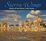 Sierra Wings: Birds of the Mono Lake Basin (Companion Press Series)