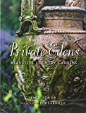 Image of Private Edens: Beautiful Country Gardens