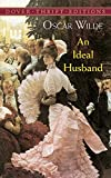 img - for An Ideal Husband (Dover Thrift Editions) book / textbook / text book