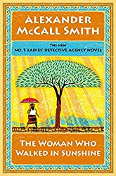 The Woman Who Walked in Sunshine: No. 1 Ladies' Detective Agency (16)