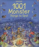 1001 Monster Things to Spot (1001 Things to Spot)