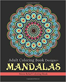 Amazon.com: Adult Coloring Book Designs: Mandalas: Stress Relief ...