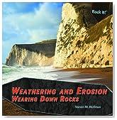 Weathering and Erosion: Wearing Down Rocks (Rock It!)