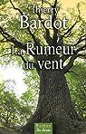 La rumeur du vent par Bardot