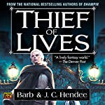 Thief of Lives | Barb Hendee,J. C. Hendee