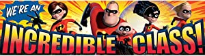 "Eureka Incredibles Classroom Banner, Incredible Class, 12 x 45"""""