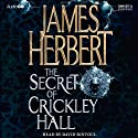 The Secret of Crickley Hall Audiobook by James Herbert Narrated by David Rintoul