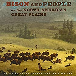 Bison and People on the North American Great Plains