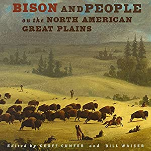 Bison and People on the North American Great Plains Audiobook