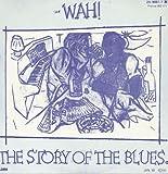 "Story of the Blues [7"" VINYL]"