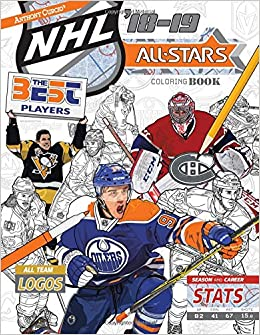 NHL All Stars 2018 19 The Ultimate Hockey Coloring Book For Adults And Kids Star Sports Volume 6 Anthony Curcio 9780692138052
