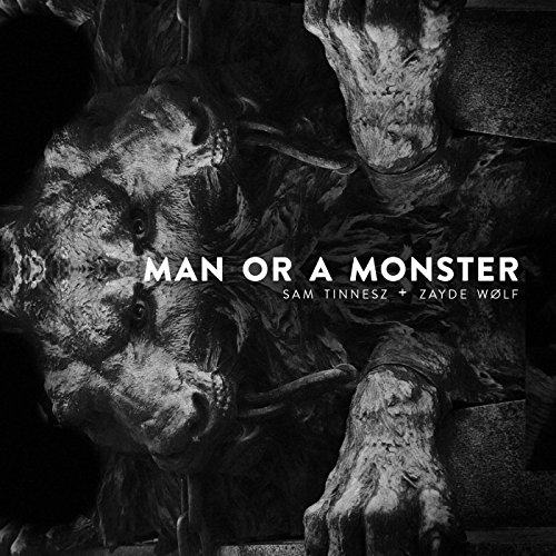 Man or a Monster (feat. Zayde ...