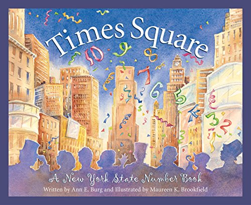 Times Square: A New York Number Book (America by the - Brookfield Square