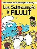 Les Schtroumpfs - tome 31 - Les Schtroumpfs à Pilulit (French Edition)