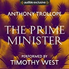 The Prime Minister Audiobook by Anthony Trollope Narrated by Timothy West