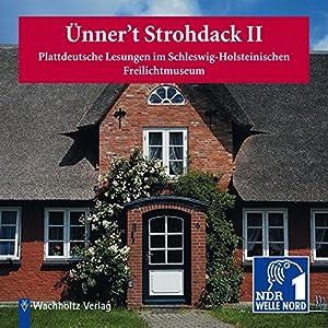 Ünner't Strohdack II Hörbuch