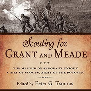 Scouting for Grant and Meade Audiobook